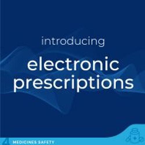 Electronic Prescriptions - An introduction