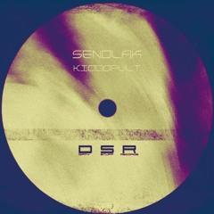 Sendlak-Kiddopult (Original mix)