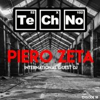 Pure Techno Elements ( Episode 18 ) INTERNATIONAL GUEST - DJ PIERO ZETA
