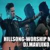 Download Hillsong Worship Best Praise Songs Collection 2020  MIX   DJ MAVIJIKO- Gospel Christian MI Mp3