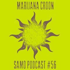 Samo Records / Podcast #56 - Marijana Croon