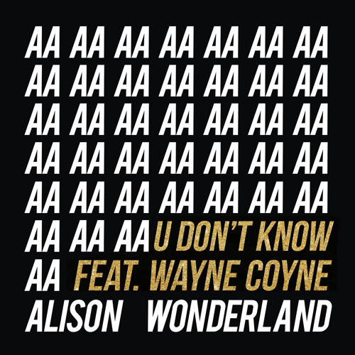 U Don't Know (feat. Wayne Coyne)