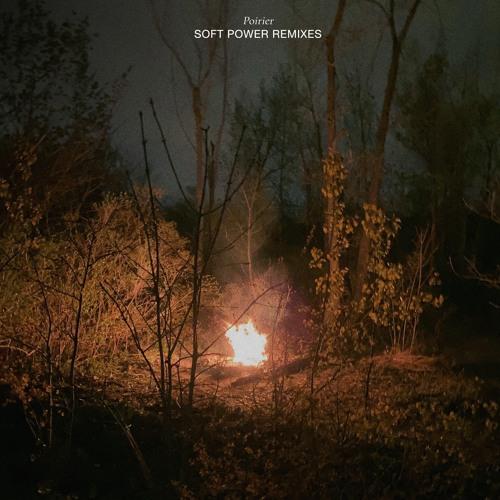 Poirier - Soft Power Remixes