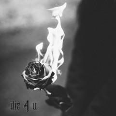 Die 4 You (feat. Lyfe)