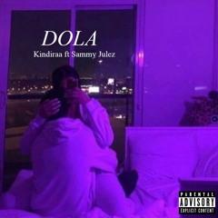 DOLA (feat.Sammy Juelz)