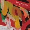 Down Beat Rule (Jungle Mix)