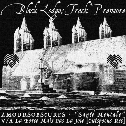 """BL Premiere: AMOURSOBSCURES - """"Santé Mentale"""" [Cutspoons Records]"""