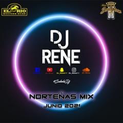 Dj René - Norteñas Mix Junio 2021