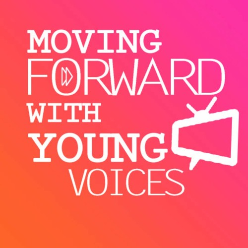 10-20-2020 Moving Forward with Young Voices with guest Wesley Shirola