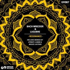 Bach Wrecker & Lugubre - Karttikeya (Original Mix)- [Univack Records] [OUT NOW] 25-06-2021