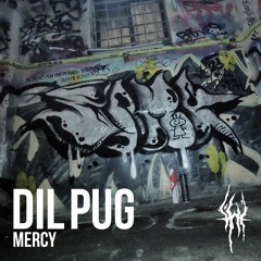 Dil Pug - Mercy [Buy - for free download]