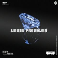 UNDER PRESSURE (feat. PEDR0)