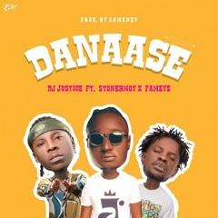 Dj Justice ft. Stonebwoy x Fameye (Prod. by Samsney)- Danaasi