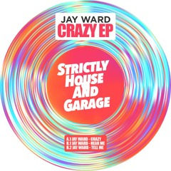 Jay Ward - Crazy EP [SHAG 016] Out Now