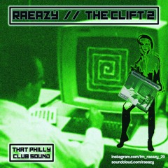 RaEazy - The Clift 2