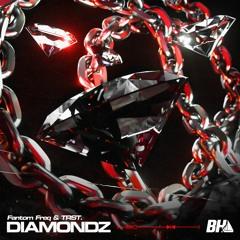 Fantom Freq & TRST. - Diamondz