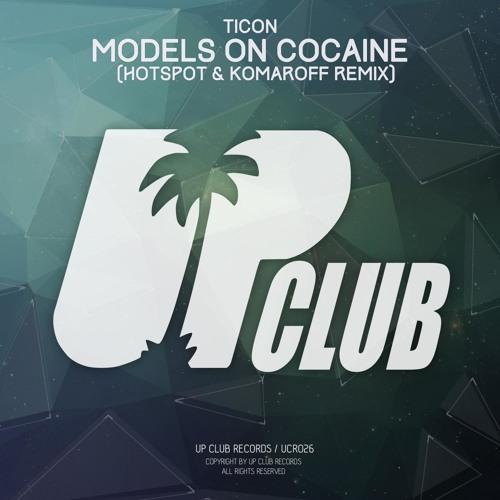 Models On Cocaine (Hotspot & Komaroff Remix)