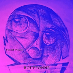 BOUFFONNE  -  Patrick Picault