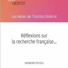 Réflexions sur la recherche française... - Raymond Piccoli - 2018