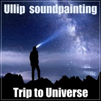 Trip To Universe by Ullip