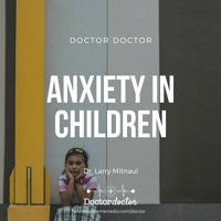 DD #195 - Anxiety in Children