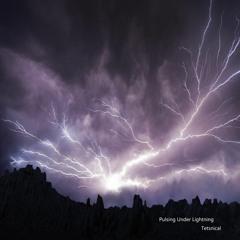 Pulsing Under Lightning