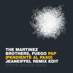 The Martinez Brothers, Fuego - Pendiente al paso (jeaneiffel Remix Edit)
