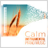 Calming Piano Music - The Best Relaxing Instrumental Songs, Easy Listening, Mellow Cafe & Jazz Piano Lounge