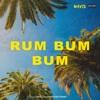 Rum Bum Bum