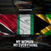 My Woman My Everything (Remix)