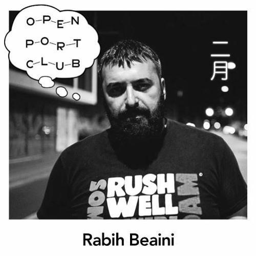 OPEN PORT CLUB Mix Series – Rabih Beaini