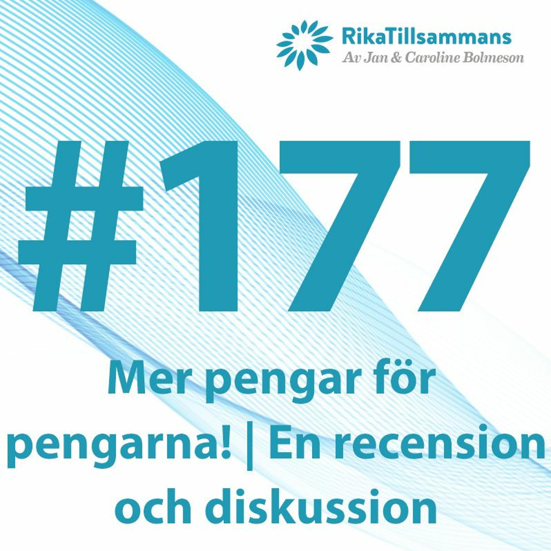 #177 - Mer pengar för pengarna!   Recension och diskussion utifrån Småspararguidens nya bok