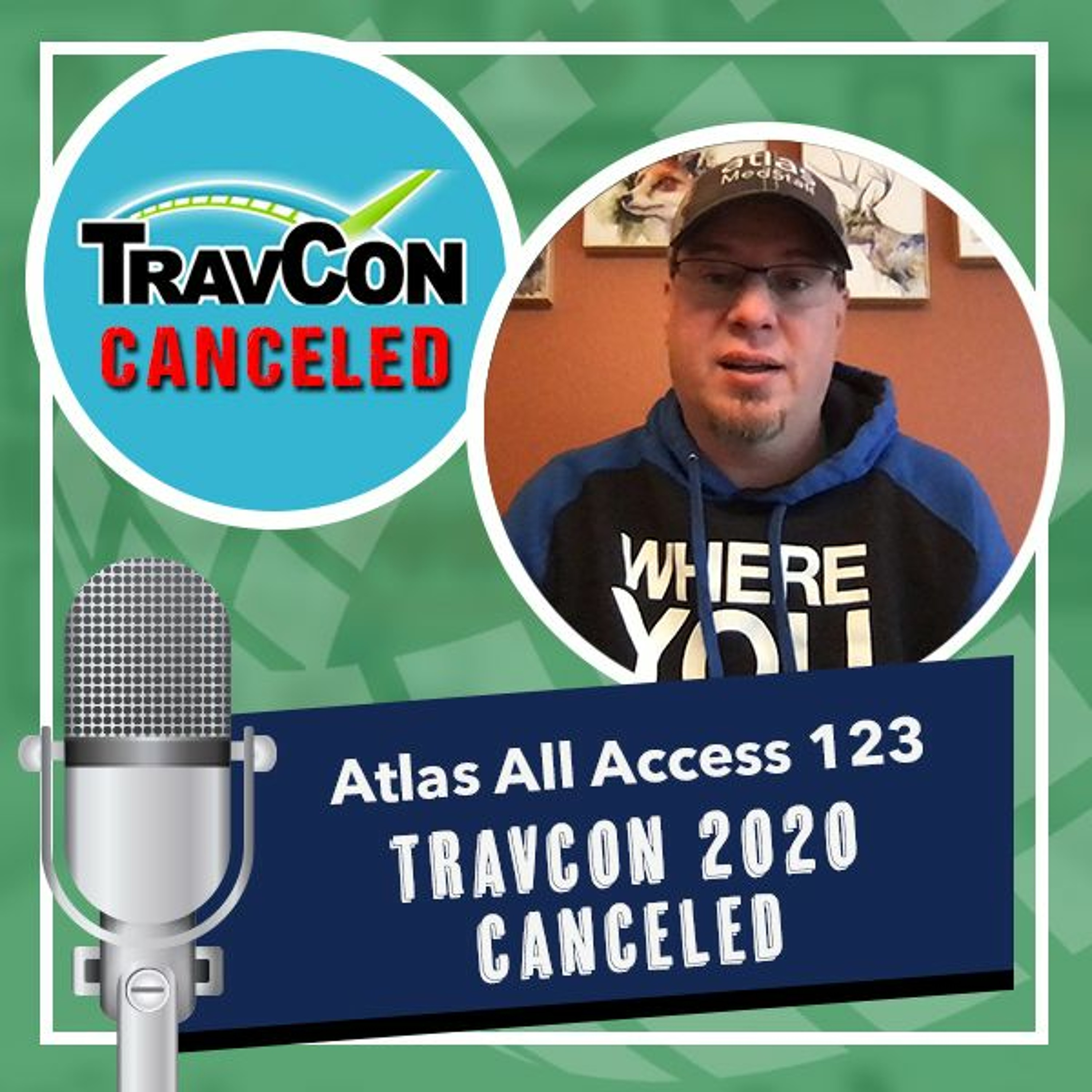 TravCon 2020 is officially canceled | what's next? - Atlas All Access 123