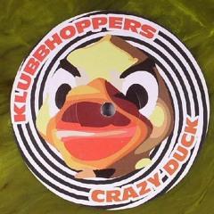 Klubbhoppers - Crazy Duck (TranzistorZ Remix)