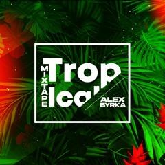 Alex Byrka - Tropical Mixtape
