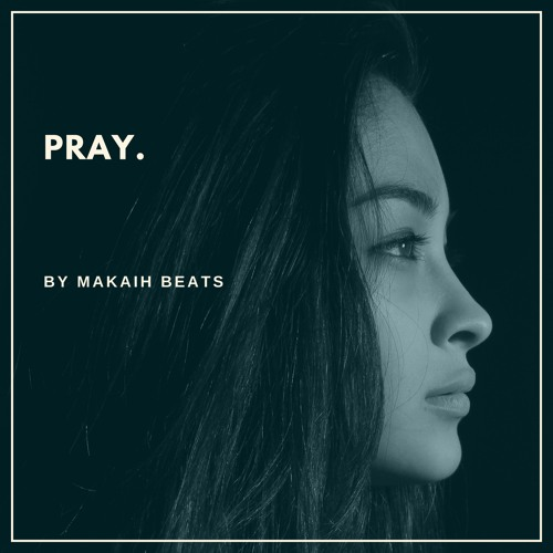 Pray (Soulful Trap Instrumental)