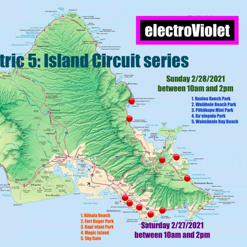 electroViolet body electric 5.2: Oahu Circuit