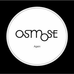 Again - OSMOSE