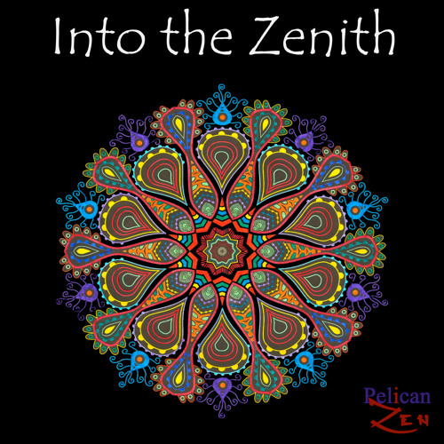 Into the Zenith