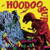 Hoodoo You Love (Live From Trade Union Club,Sydney,Australia / Remaster 2005)