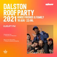 Dalston Roof Party: Kurupt FM - 19 August 2021