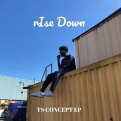 RISE DOWN