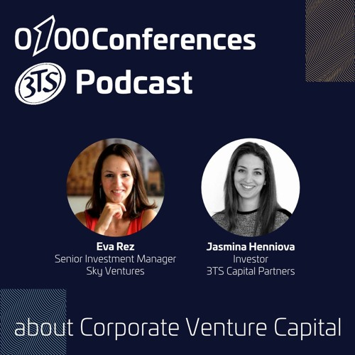 0100 Conferences 3TS Podcast about Corporate Venture Capital