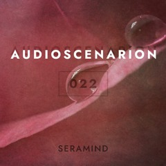 Audioscenarion 022 [September 2021]