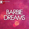 Barbie Dreams (Originally Performed by Nicki Minaj)