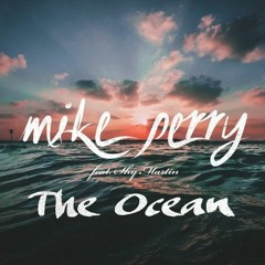 MIke Perry  - The Ocean Ft. Shy Martin (Dash Berlin Remix)
