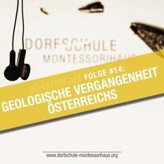#14 Geologische Vergangenheit Österreichs - Dorfschule Montessorihaus