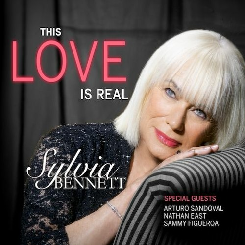 Sylvia Bennett : This Love Is Real