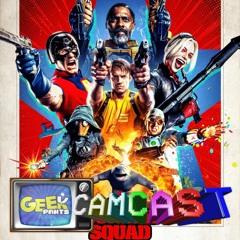 The Suicide Squad Review - Geek Pants Camcast Episode 123