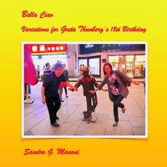 Bella Ciao - Variations for Greta Thunberg's 18th Birthday